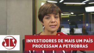 Investidores de mais um país processam a Petrobras