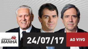 Assista ao Jornal da Manhã de 24/07/2017