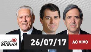 Assista ao Jornal da Manhã de 26/07/2017