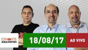 Assista ao Esporte em Discussão de 18/08/17