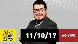 Assista ao Ligado na Cidade de 11/10/2017