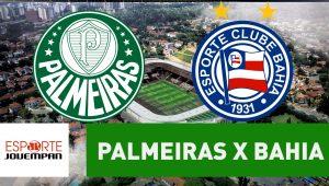 Acompanhe ao vivo a narração de Palmeiras x Bahia