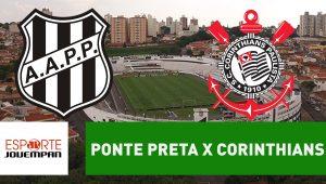 esportes, futebol, corinthians, ponte preta, campeonato brasileiro, transmissão