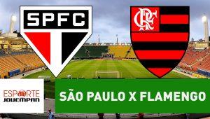 Acompanhe ao vivo a narração de São Paulo x Flamengo