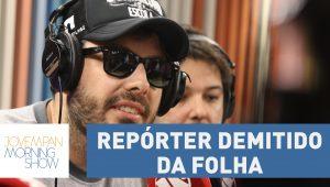Gentili fala sobre polêmica com repórter que foi demitido