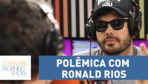 "Cortar Ronald Rios foi puramente ""business"""