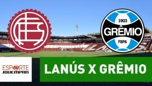 Lanús x Grêmio: acompanhe o jogo ao vivo na Jovem Pan