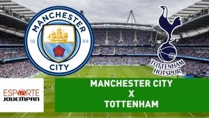 Manchester City x Tottenham: acompanhe o jogo ao vivo na Jovem Pan